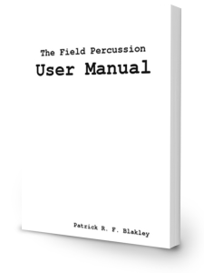 The Field Percussion User Manual eBook - Marching Publication